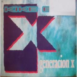 Kike Boy – Generacion X (DISCO SINGLE)