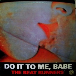 The Beat Runners - Do It To Me, Babe (NACIONAL)