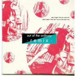 Out Of The Ordinary ‎– Play It Again (Remix)