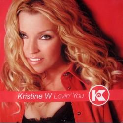 Kristine W – Lovin You