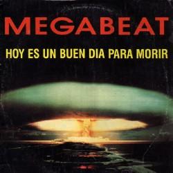 Megabeat – Hoy Es Un Buen Dia Para Morir