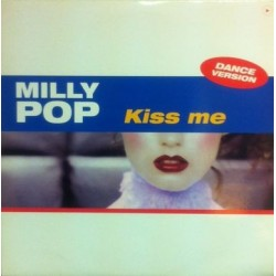 Milly Pop ‎– Kiss Me