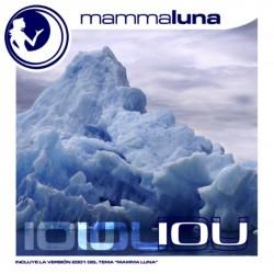 Mamma Luna - Iou(2 MANO,TEMAZO MUY BUSCADO¡¡)