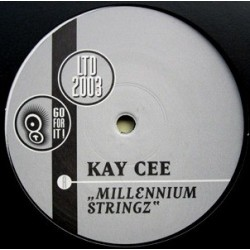Kay Cee- Millennium Stringz (GO FOR IT)