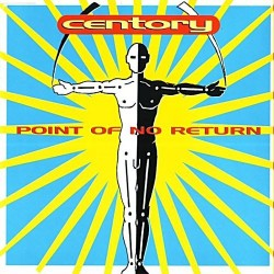 Centory ‎– Point Of No Return