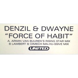 Denzil & Dwayne ‎– Force Of Habit