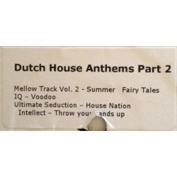 Dutch House Anthems (Part Two)