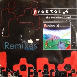 Fraktal 4 - The Promised Land (Remixes)