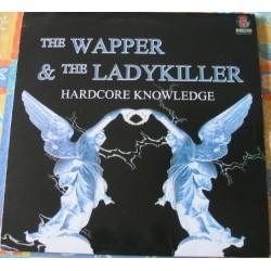 The Wapper & Ladykiller – Hardcore Knowledge