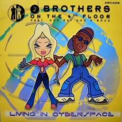 2 Brothers On The 4th Floor  ‎– Living In Cyberspace