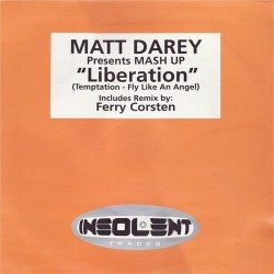 Matt Darey ‎– Liberation (SELLO INSOLENT)