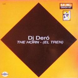 DJ Dero - The Horn (El Tren)