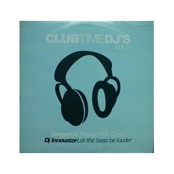 Club Time Dj's Volumen 5  (INCLUYE TEMPER & DA PLAYERS¡¡)