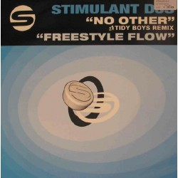 Stimulant DJs – No Other / Freestyle Flow