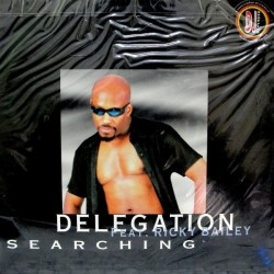 Delegation Feat. Ricky Bailey - Searching