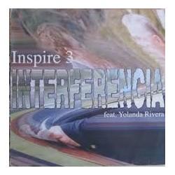 Inspire 3  Feat. Yolanda Rivera – Interferencia