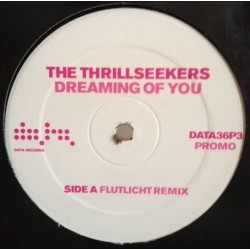 The Thrillseekers – Dreaming Of You (Flutlicht Remix)