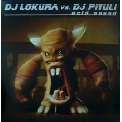DJ Lokura Vs. DJ Piyuli – Acid Sound