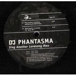 DJ Phantasma – Sing Another Lovesong (Remix)
