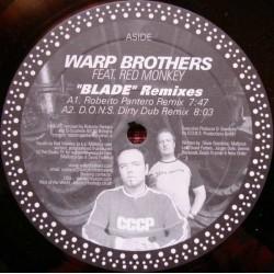 Warp Brothers – Blade (Remixes)