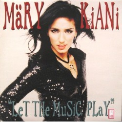 Mary Kiani ‎– Let The Music Play