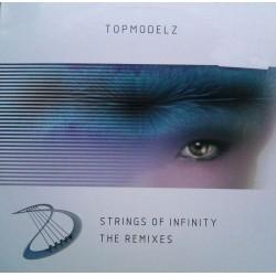 Topmodelz – Strings Of Infinity (The Remixes)