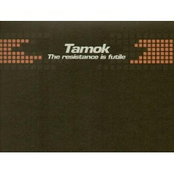 Tamok ‎– The Resistance Is Futile