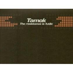 Tamok – The Resistance Is Futile