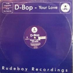D-Bop – Your Love