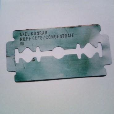 Axel Konrad – R.U.F.F. Cuts / Concentrate