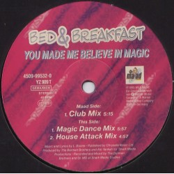 Bed & Breakfast ‎– You Made Me Believe In Magic