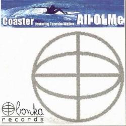 Coaster Feat Tanesha Walker – All Of Me