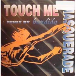 Masquerade Feat. Bandido – Touch Me 95 (NACIONAL)