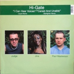 Hi-Gate – I Can Hear Voices / Caned And Unable (Remixes)