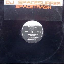 DJ Spacesurfer - Spacetrash
