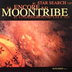 Moontribe ‎– Encore / Star Search / Underground City
