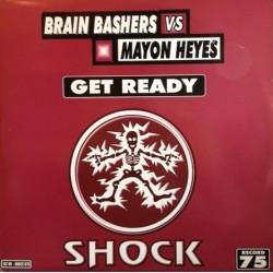 Brain Bashers Vs. Mayon Heyes – Get Ready