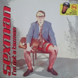 Sexman – I'm Not A Taxman (IMPORT.ROLLO CANDY GIRLS¡)