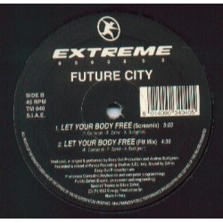 Future City ‎– Let Your Body Free