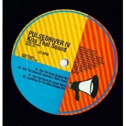 Pulsedriver IV  – Kiss That Sound (EDICIÓN HOLANDESA)