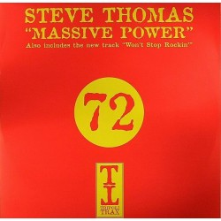 Steve Thomas - Massive Power / Won't Stop Rockin