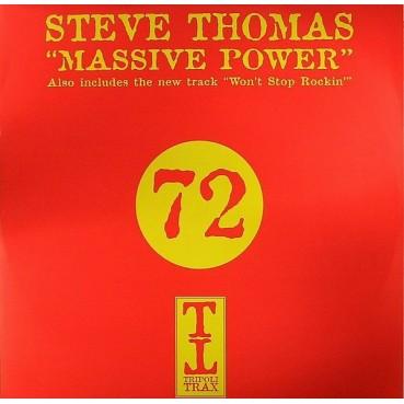Steve Thomas - Massive Power / Won't Stop Rockin