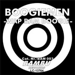 Boogiemen  – Wap Bam Boogie