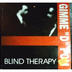 Blind Therapy – Gimme 'D' Pom