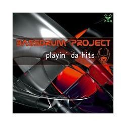 Bassdrum Project - Playin' Da Hits