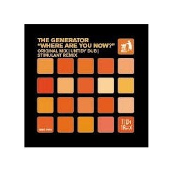 The Generator – Where Are You Now (TIDY TRAX)