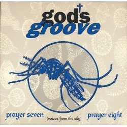 God's Groove ‎– Prayer Seven / Prayer Eight (Voices From The Sky)