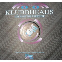 Klubbheads ‎– Release The Pressure