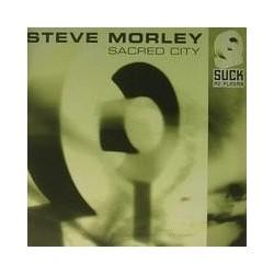 Steve Morley - Sacred City