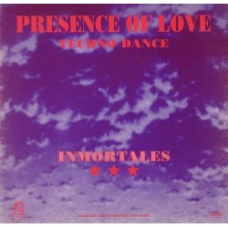 Inmortales – Presence Of Love (NUEVO,TEMAZO DEL 92)